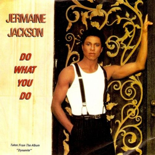 JERMAINE JACKSON Do What You Do Vinyl Record 7 Inch Arista 1985